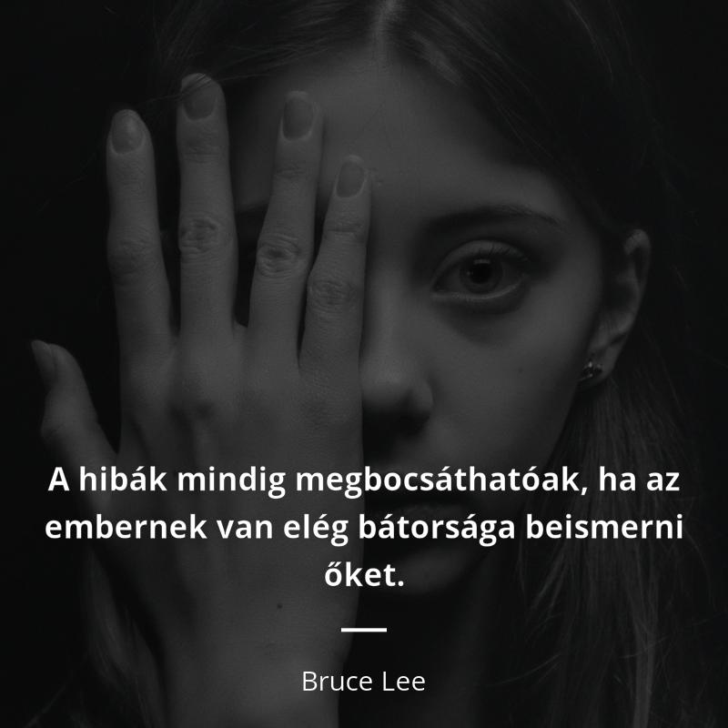 """idézetek hibákról Bruce Lee idézet   """"A hibák mindig megbocsáthatóak, ha az embernek"""